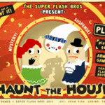 Flash Fridays – Haunt The House
