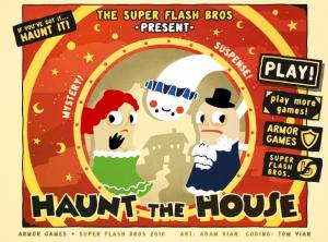 Flash Fridays – Haunt The House