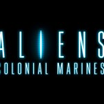 Aliens: Colonial Marines Joins the Train to 2013