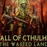Review: Call of Cthulhu: The Wasted Land