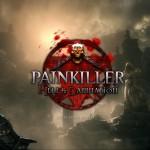 Painkiller: Hell & Damnation Recreates the Hardcore feel of the Original