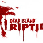 Dead Island Riptide Gets A Release Date