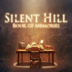 Silent Hill: Book of Memories Gets a Release Date