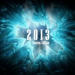 Five Reasons To Look Forward To 2013: Gaming Edition