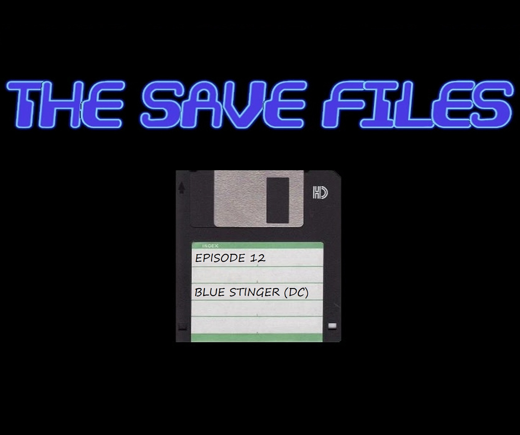 The Save Files – Blue Stinger (DC)