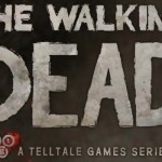 Why The Walking Dead is My Game of The Year