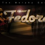 4 Reasons Why Project Fedora Is My Most Anticipated Game of 2013