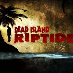 Dead Island Riptide Review: I'd Wait for a Price Drop