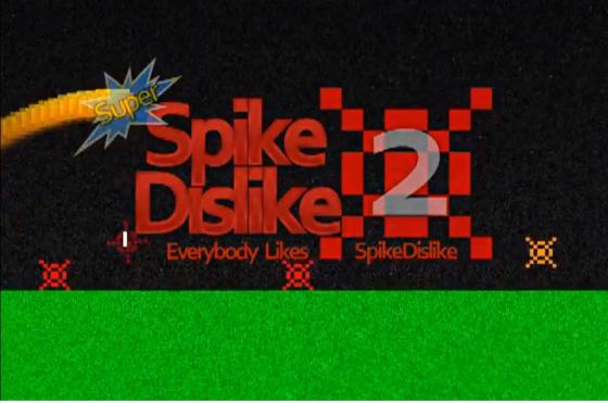 SpikeDislike 2