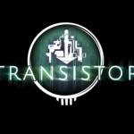Leviathyn Exclusive: Transistor Interview With Greg Kasavin