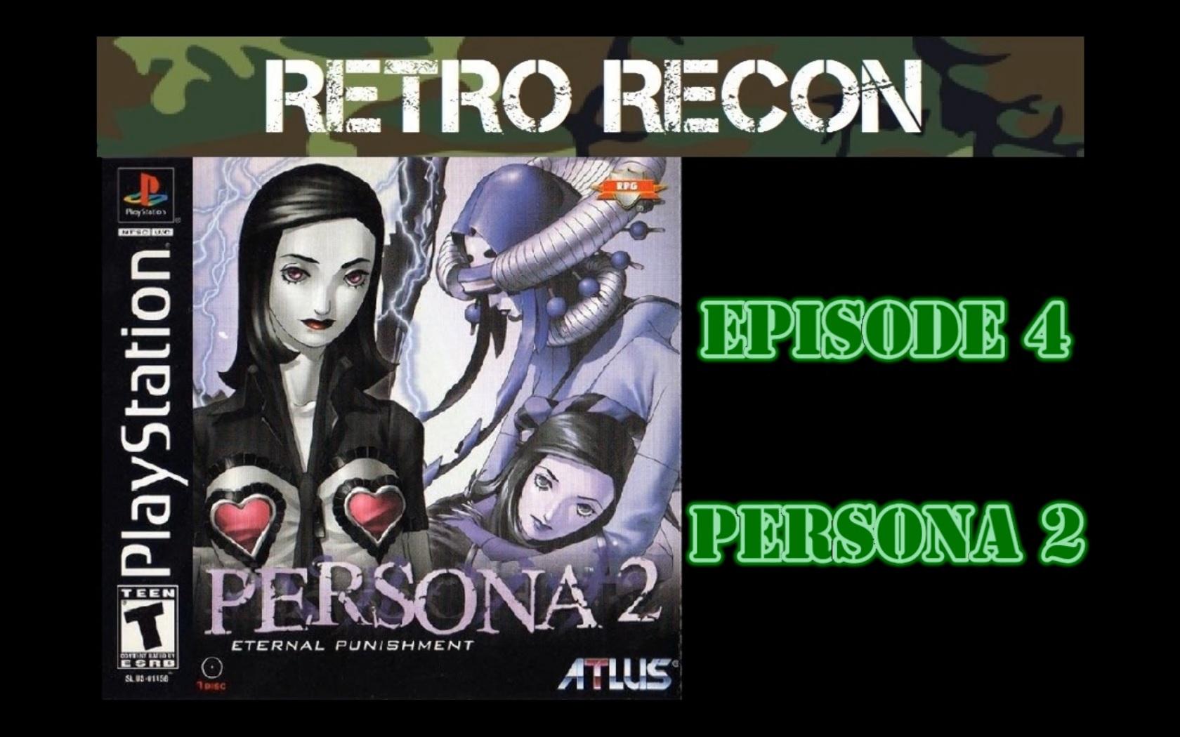Retro Recon – Persona 2 (PSX)