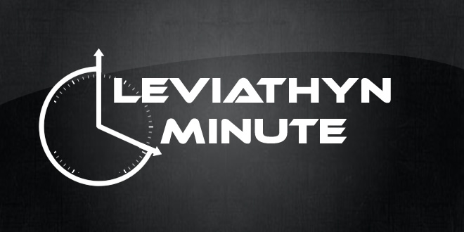 Leviathyn Minute – March 28th, 2014