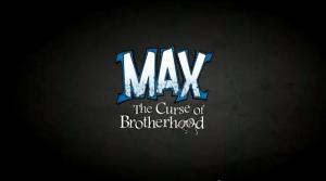 Max The Curse Of The Brotherhood