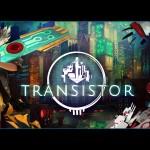 E3 2013 Hands-On Impressions: Transistor