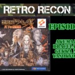 Retro Recon – Castlevania: Symphony of the Night (SAT)
