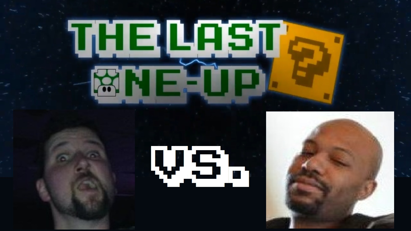 The Last One-Up Episode 4 – Archangel Lush VS. Jacean