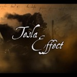 Tesla Effect Releases Third Official Trailer