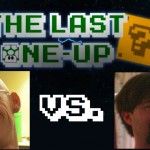 The Last One-Up Episode 6: Stevie VS. CJ