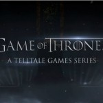 Telltale Games Confirms Game Of Thrones Game Is Coming In 2014