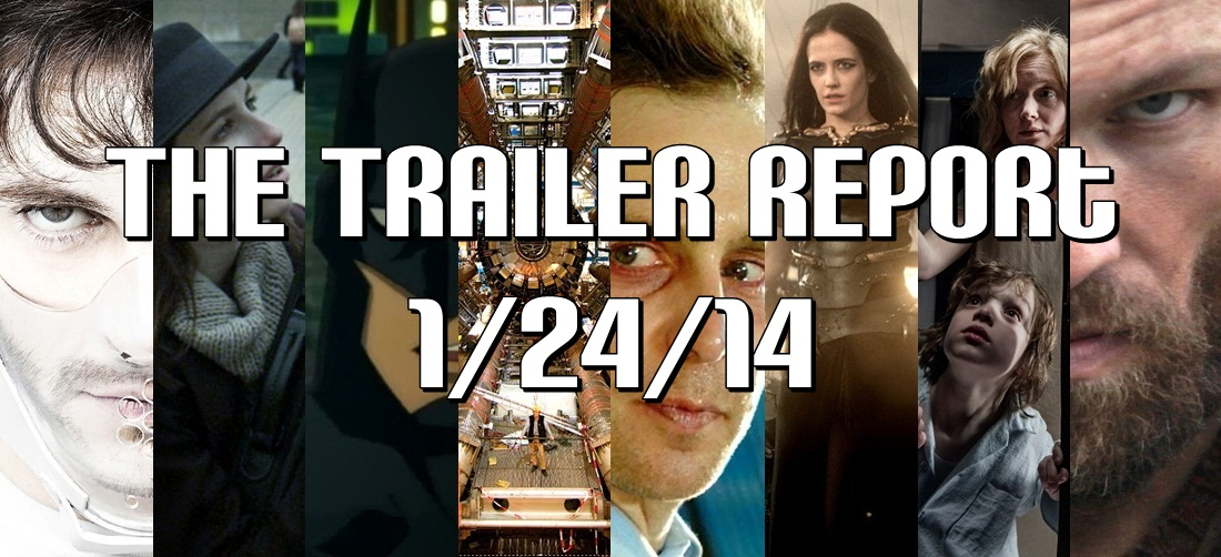 The Trailer Report – 1/24/14