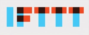 Put the Internet to Work For You with IFTTT