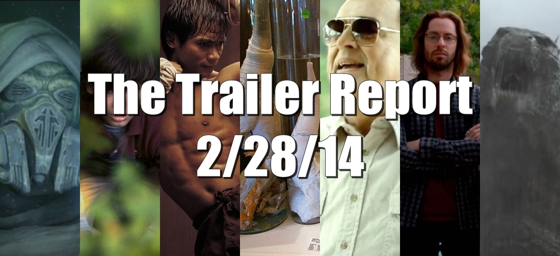 The Trailer Report – 2/28/14