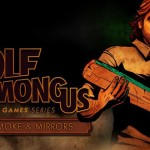 Mega Review: The Wolf Among Us Episode 2 – Smoke and Mirrors