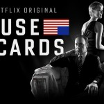 House of Cards – Season 2 Review: The Bloody Battle Between Money And Power