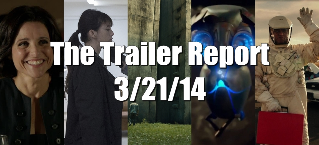 The Trailer Report – 3/21/14