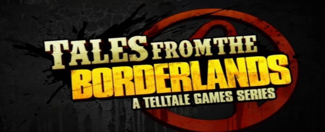What We Learned About Tales From The Borderlands From SXSW