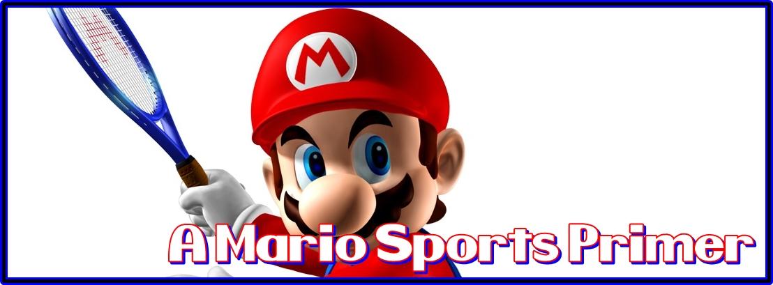 Mario Sports Primer