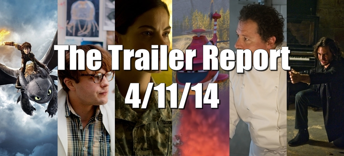 The Trailer Report – 4/11/14