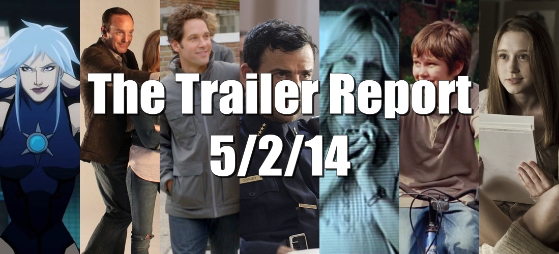 The Trailer Report – 5/2/14