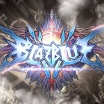 BlazBlue: Chrono Phantasma Review: More Characters, More Accessibility