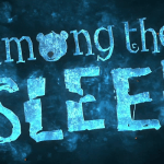 Among the Sleep Review: Stumbling but Not Falling