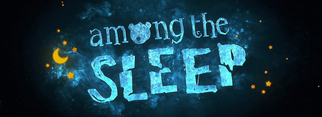 Among the Sleep Title Card (Featured Image)