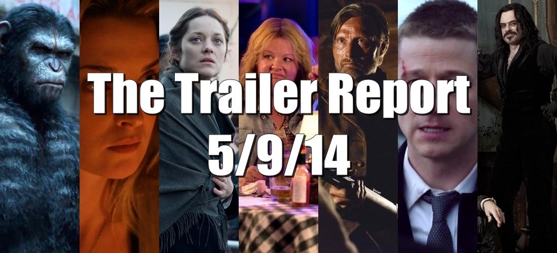 The Trailer Report – 5/9/14