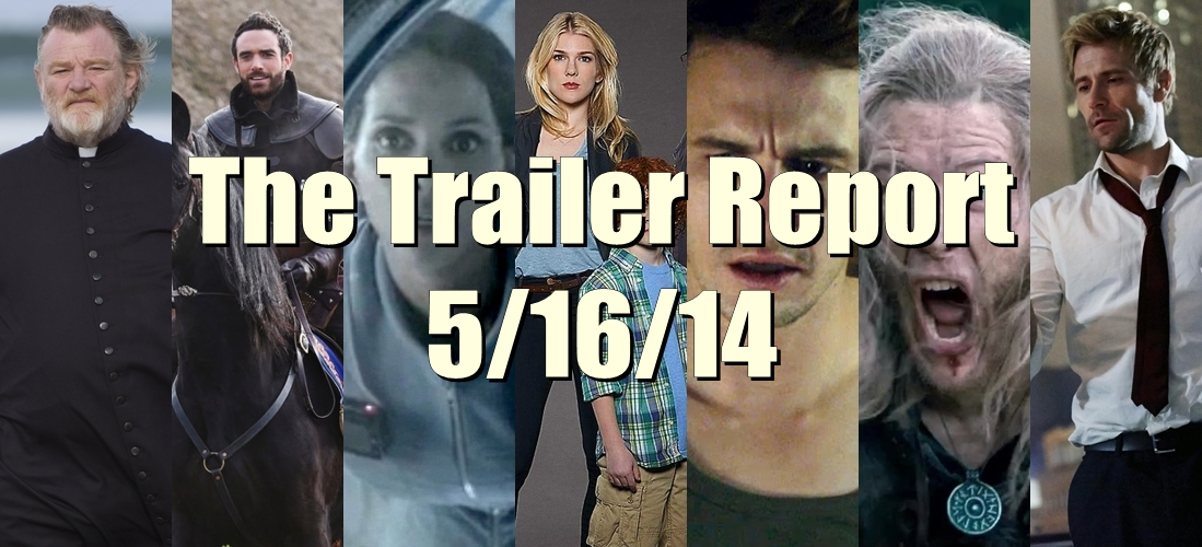 The Trailer Report – 5/16/14