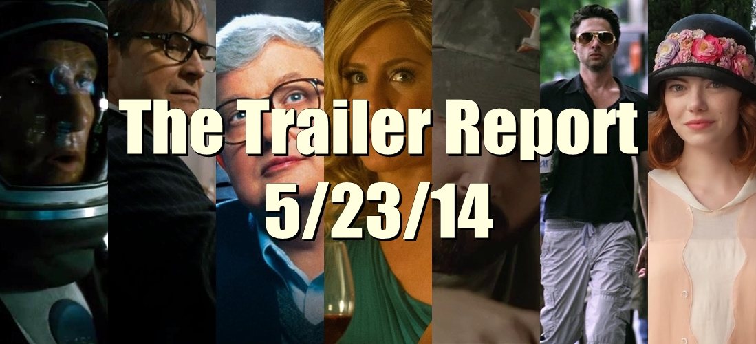 The Trailer Report – 5/23/14