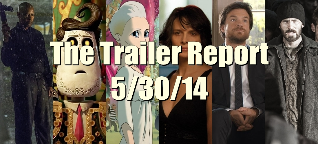 The Trailer Report – 5/30/14