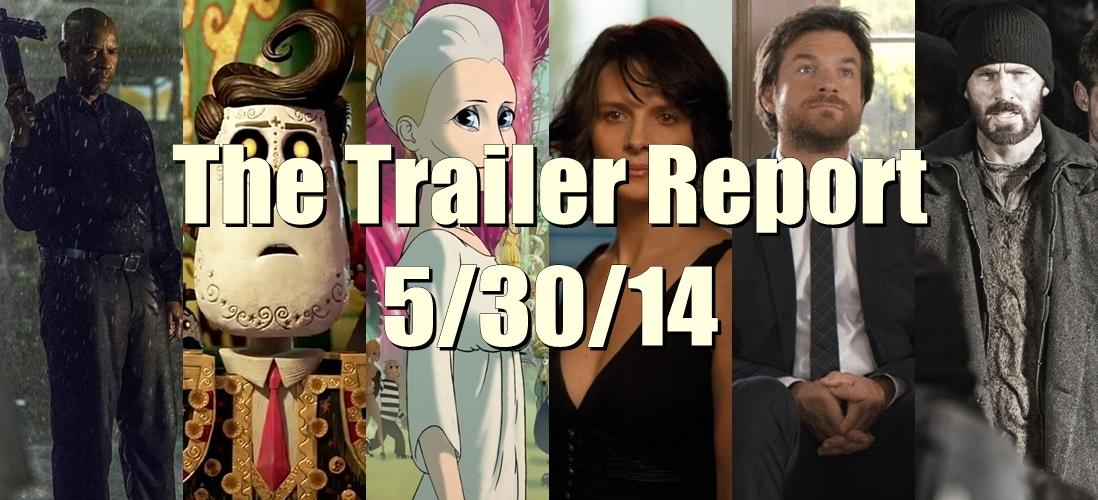 The Trailer Report – 5/30/14