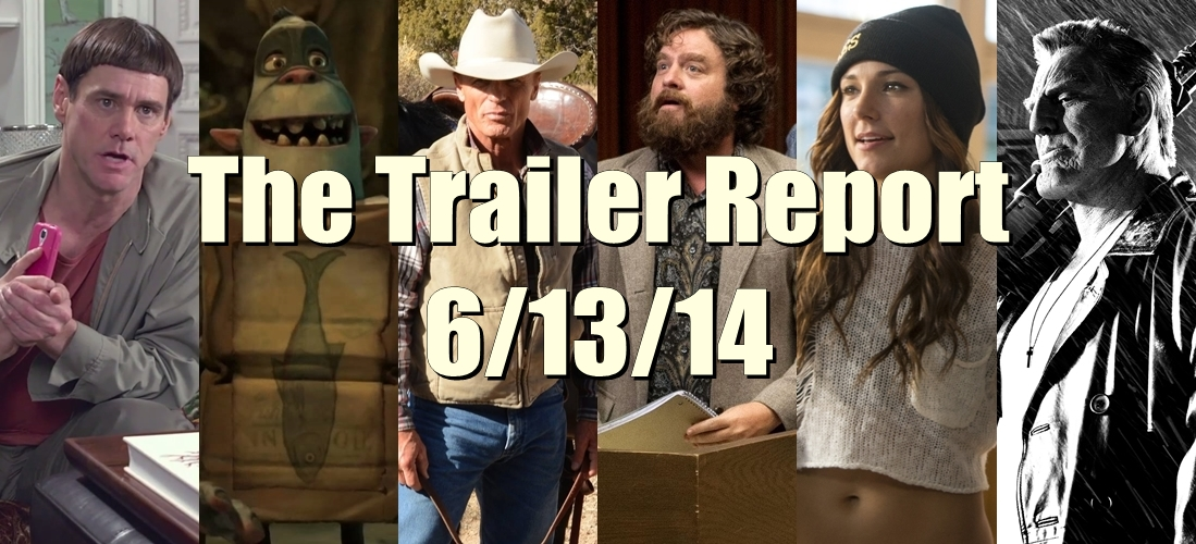 The Trailer Report – 6/13/14