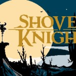 Leviacast Ep. 69: Talking Shovel Knight With Yacht Club Games