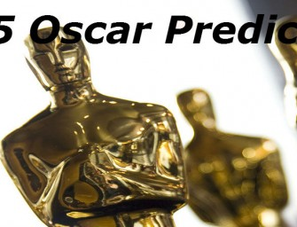 Five Potential Oscar Worthy Films for 2015