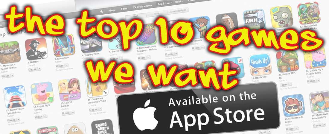 the-top-10-games-we-want-available-on-the-app-store-feature-image