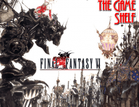 Tales From the Game Shelf – Episode 7: Final Fantasy VI