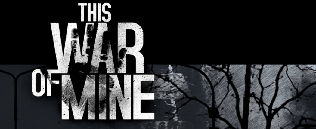 This War of Mine Feat
