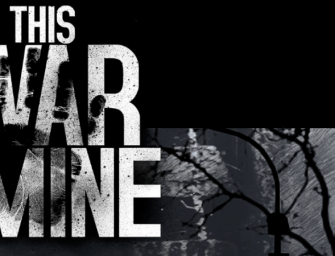 This War of Mine Preview: Sidescroller Survival Stories