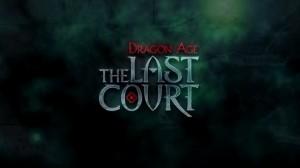 Dragon Age The Last Court