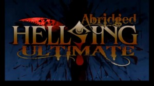 Hellsing_Ultimate_Abridged